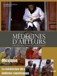 Movie poster of Médecines d'ailleurs - Mexique - La médecine des Indiens zapotèques