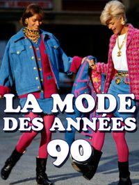 Movie poster of La mode des années 90