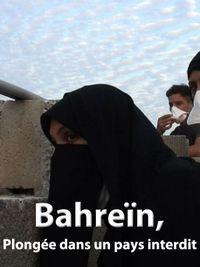 Movie poster of Bahreïn, Plongée dans un pays interdit