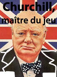 Movie poster of Churchill, maître du jeu