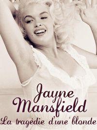 Movie poster of Jayne Mansfield - La tragédie d'une blonde