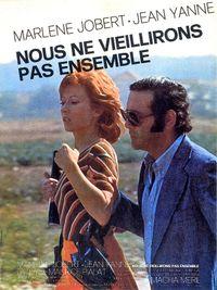 Movie poster of Nous ne vieillirons pas ensemble