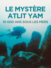 Movie poster of Le mystère Atlit Yam
