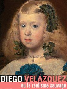 Diego Velazquez - Le réalisme sauvage