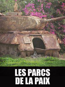 Les parcs de la Paix - Le dernier rêve de Nelson Mandela