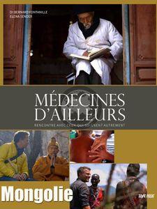 Médecines d'ailleurs - Mongolie