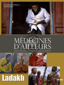 Médecines d'ailleurs - Ladakh
