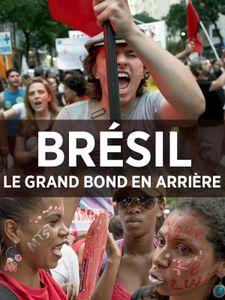 Brésil : Le grand bond en arrière
