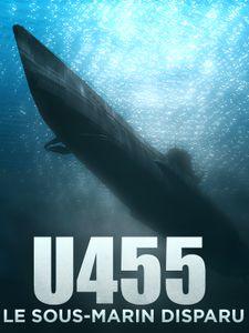 U455, le sous-marin disparu