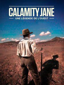 Calamity Jane, une légende de l'Ouest