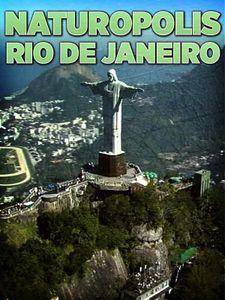 Naturopolis: Rio, du chaos à la ville durable