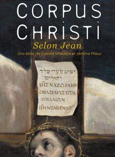 Corpus Christi - Selon Jean