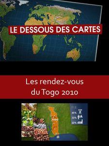 Le dessous des cartes - Les rendez-vous du Togo 2010