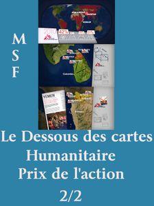 Le Dessous des cartes - Humanitaire - Prix de l'action