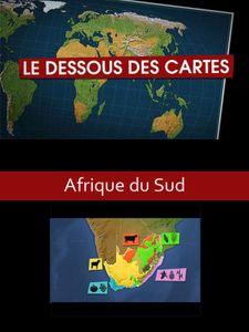 Le Dessous des cartes - L'Afrique du sud