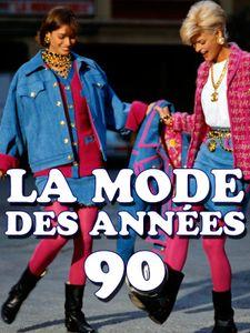 La mode des années 90