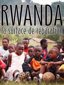 Rwanda : La surface de réparation