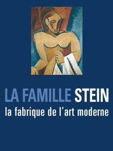 Image de La famille Stein, la fabrique de l'art moderne
