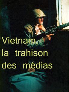 Image de Vietnam, la trahison des médias