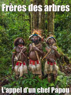 Image de Frères des arbres - L'appel d'un chef Papou