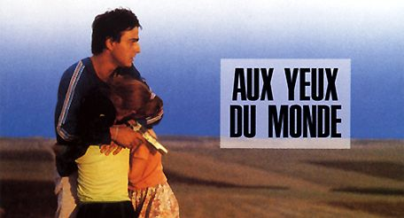 Movie pictures Aux yeux du monde