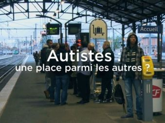 Movie pictures Autistes : une place parmi les autres ?
